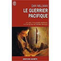 Le Guerrier pacifique de Dan Millman