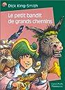 Le Petit Bandit de grands chemins