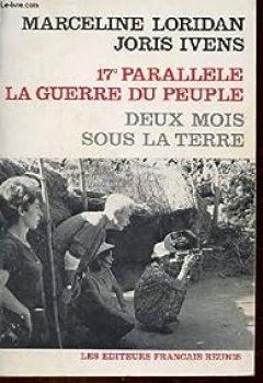Livres Couvertures de 17e Parallèle, La Guerre Du Peuple   Deux Mois Sous Terre.