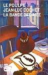Le Poulpe. 4, La bande décimée