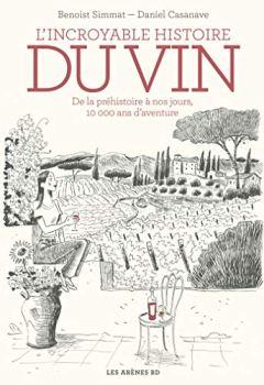 Livres Couvertures de L'Incroyable histoire du vin