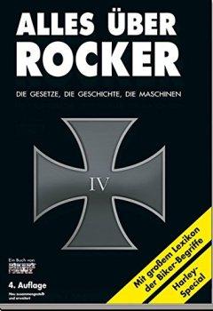 Buchdeckel von Alles über Rocker: Die Gesetze, die Geschichte, die Maschinen
