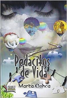 Pedacitos de vida (Libros Mablaz)<span style=