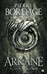 Arkane, tome 2 : La Résurrection