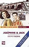 Josephine et Jack