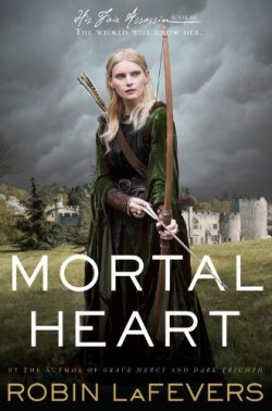 Mortal Heart (His Fair Assassin Trilogy) by Robin LaFevers | Featured Book of the Day | wearewordnerds.com