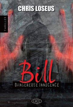 Livres Couvertures de Bill: Dangereuse Innocence
