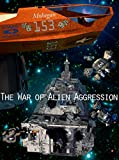 The War of Alien Aggression (War of Alien Aggression Box Set One)