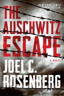 The Auschwitz Escape by Joel C. Rosenberg| wearewordnerds.com