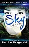 The Sky Used to be Blue: a Silo story (Karma #1)