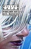 Punis-moi avec des baisers par Bayer