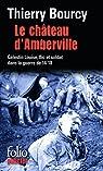 Le château d'Amberville : Une enquête de Célestin Louise, flic et soldat dans la guerre de 14-18