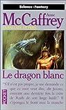 La Ballade de Pern, tome 4 : Le dragon blanc
