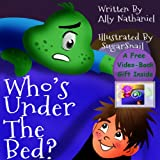 """Who's Under The Bed""? (Bedtime Children's Ebook About Monsters) (Goodnight & Bedtime Children's Books Collection)"
