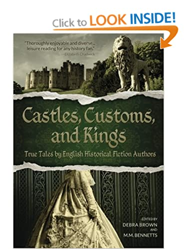 Castles, Customs and Kings, Edited by Debra Brown & M. M. Bennetts