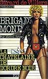 Brigade Mondaine, tome 40 : La châtelaine de l'ordre noir