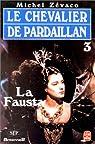 Les Pardaillan - Livre 3 : La Fausta