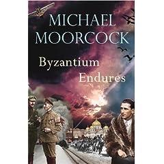 Byzantium Endures, Michael Moorcok, Vintage, 6£80