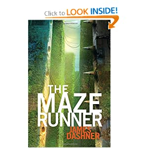 The Maze Runner (Book 1)  (Maze Runner Trilogy)
