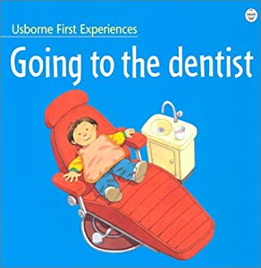 "Cover of ""Going to the Dentist (First Exp..."