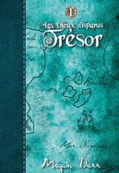 Livres Couvertures de Les Dieux Disparus T1 : Trésor
