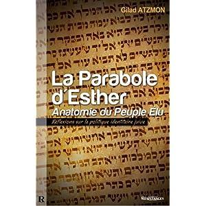 La Parabole d'Esther : Anatomie du Peuple Élu
