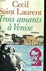 Trois amants à Venise