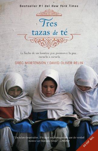 David Oliver Relin & Greg Mortenson - Tres tazas de té