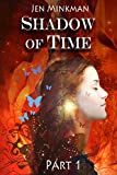 Shadow of Time - Book 1: (Paranormal Romance)