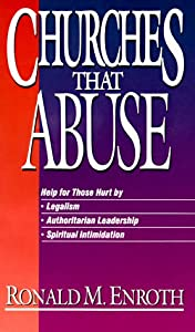 """Cover of """"Churches That Abuse"""""""