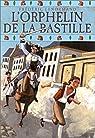 L'orphelin de la Bastille, tome 1