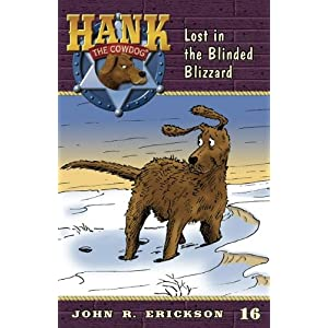 Lost in the Blinded Blizzard (Hank the Cowdog (Quality))