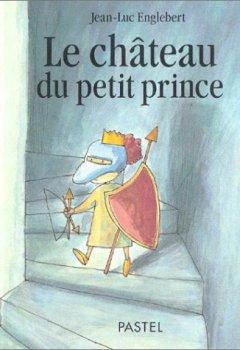 Livres Couvertures de Le Château du petit Prince