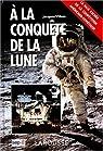 À la conquête de la lune