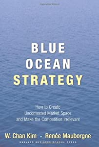 "Cover of ""Blue Ocean Strategy: How to Cre..."