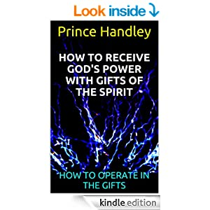 How To Receive God's Power with Gifts of the Spirit