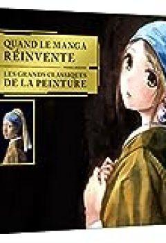 Livres Couvertures de Quand Le Manga Réinvente Les Grands Classiques De La Peinture