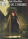 Trilogie de septenaigue, livre I - Fils de l'ombre 1