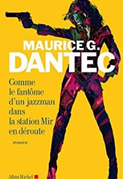 Livres Couvertures de Comme Le Fantôme D'un Jazzman Dans La Station Mir En Déroute