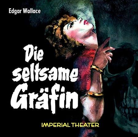 Edgar Wallace - Die seltsame Gräfin (Imperial Theater / Zaubermond)