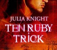 Review – Ten Ruby Trick by Julia Knight