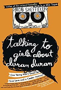 "Cover of ""Talking to Girls About Duran Du..."
