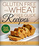 Gluten Free and Wheat Free Guide With Recipes (Boxed Set): Beat Celiac or Coeliac Disease and Gluten Intolerance