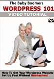 The Baby Boomers WordPress 101 DVD Tutorial