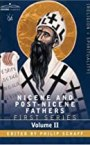 Nicene and Post-Nicene Fathers, Series 1 (vol. 2)