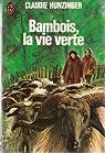 Bambois, La Vie Verte