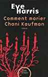 Comment marier Chani Kaufman