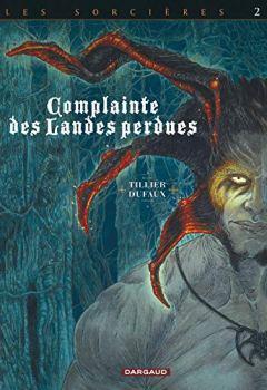 Livres Couvertures de Complainte des landes perdues - Cycle 3 - tome 10 - Inferno