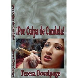 Por culpa de Candela (Spanish Edition)