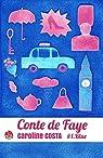 Conte de Faye, tome 1 : Blue